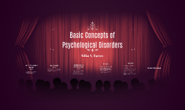 Basic Concepts of Psychological Disorders