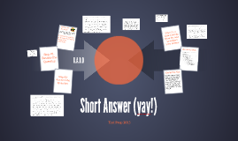 Copy of Short Answer (yay!)