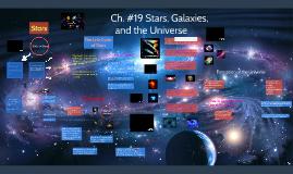 Ch. #19 Stars, Galaxies,