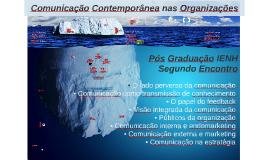 Encontros 2 e 3 - Comunicação Contemporânea nas Organizações