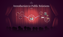 Copy of Copy of Introduction to Public Relations