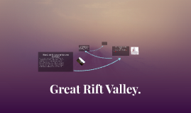 Great Rift Valley.