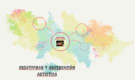 CREATIVIDAD Y OBSERVACIÓN ARTÍSTICA