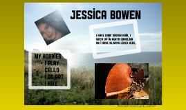 All about me---Jessica Bowen