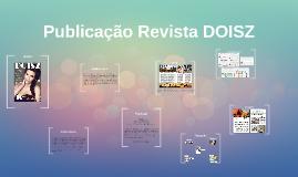 Publicação Revista DOISZ