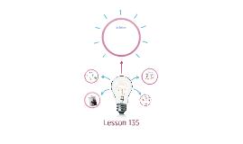 Lesson 135