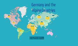Copy of Germany and the Alpine Countries