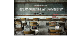 2016 Introduction to Essay Writing at University