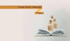 George Orwell - Biography