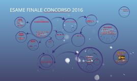 Copia di ESAME FINALE CONCORSO 2016