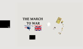 The March To War: Patriots Vs. Redcoats