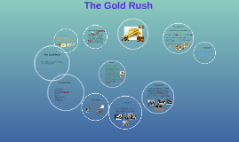 The Gold Rush by Christina and Shauna