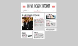 COPIAN IDEAS DE INTERNET