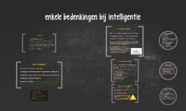 Bedenkingen bij intelligentie