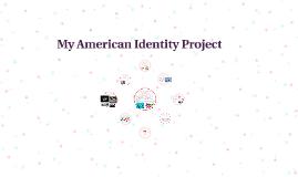 My American Identity Project