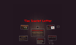 Copy of Copy of The Scarlet Letter