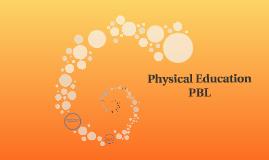 Physical Educatio PBL
