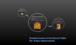 Establishment of the Round Table