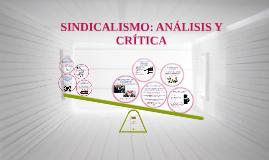 Copy of SINDICALISMO: ANÁLISIS Y CRÍTICA