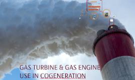 GAS TURBİNE & GAS ENGINE