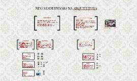 Copy of NEO MODERNISMO NA ARQUITETURA