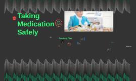 Taking Medication Safely