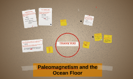 Paleomagnetism and the Ocean Floor