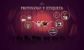 PROTOCOLO  Y  ETIQUETA