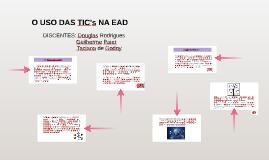 O USO DAS TIC's NA EAD