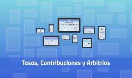 Copy of Tasas, Arbitrios y Contribuciones