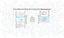 Perception et usage de la cigarette electronique