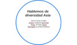 Hablemos de diversidad Asia