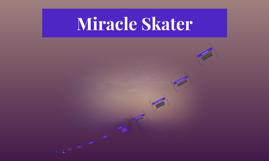 Miracle Skater