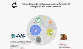 Propiedades de sustancias puras y Análisis de energía en sis