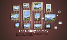 Gallery of Irony