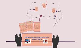 Copy of PROBLEMAS Y SOLUCIONES EN MONITORES