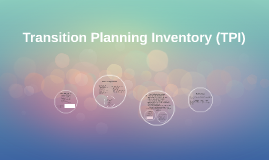 Copy of Transition Planning Inventory (TPI)