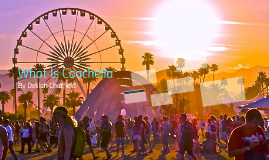 What Is Coachella