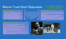 Maclom X and Black Nationalism