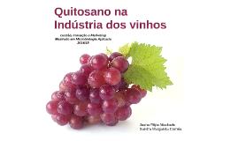 Quitosano na indústria dos vinhos
