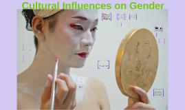 Chapter 3: Cultural Influences on Gender