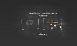 Copy of CARACTERÍSTICAS Y PROBLEMAS COMUNES DE ORGANIZACIÓN.