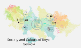 Society and Culture of Royal Georgia