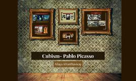 Cubism- Pablo Picasso