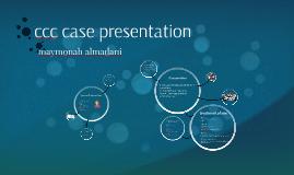 ccc case presentation