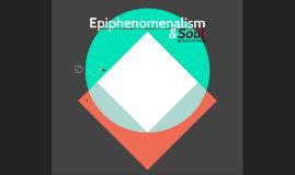 Epiphenomenalism & soul 101