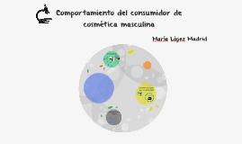 Comportamiento del consumidor de cosmética masculina