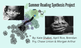 Summer Reading Synthesis Project