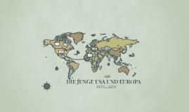 Die junge USA und Europa