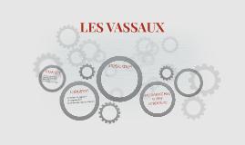 LES VASSAUX